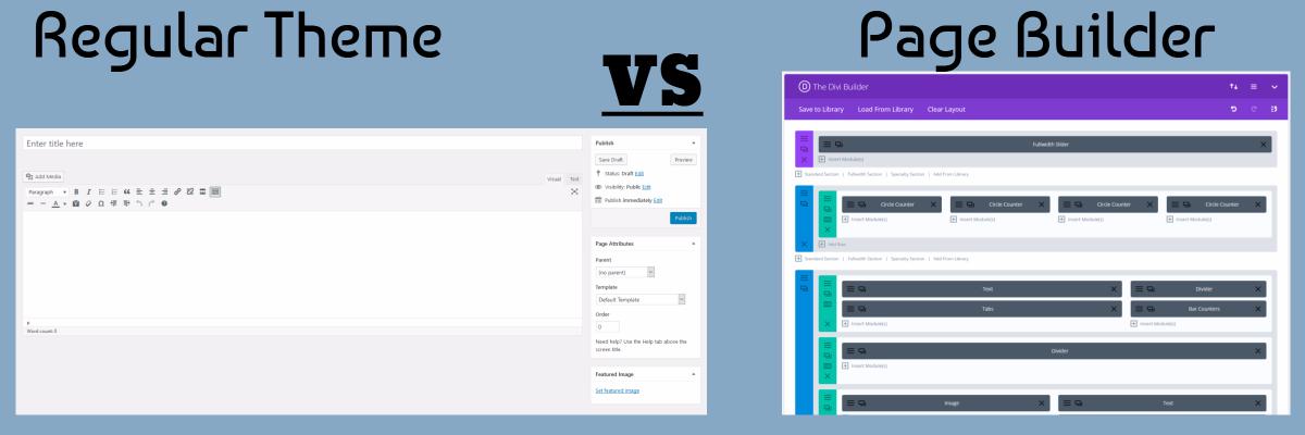 Divi page builder vs regular WP theme